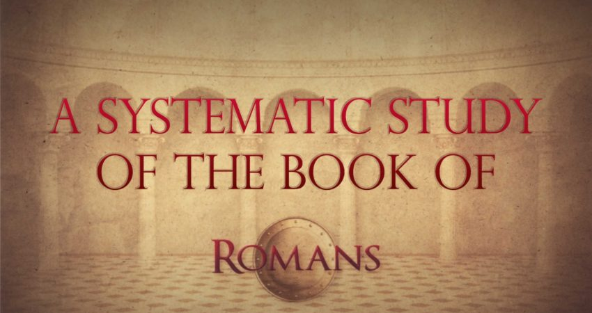 The Book of Romans – Session 4
